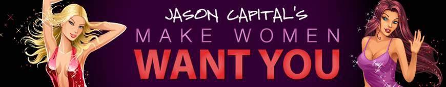 Make Woman Want You